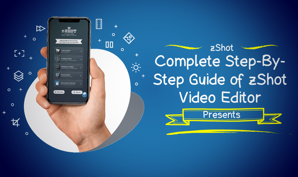 Complete Step-By-Step Guide of zShot Video Editor