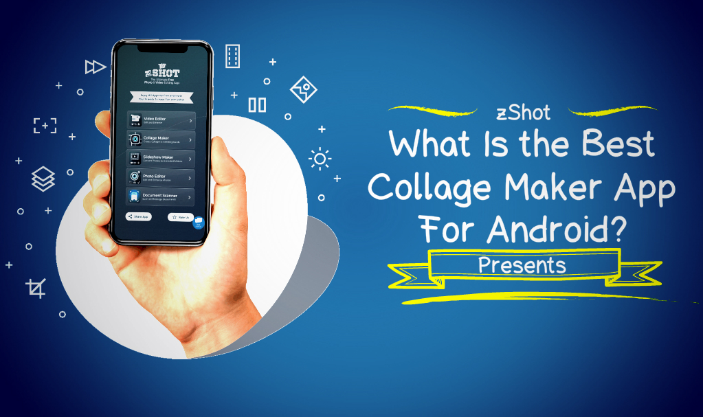 What Is the Best Collage Maker App For Android?